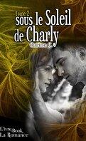 Sous le soleil de Charly - Tome 2