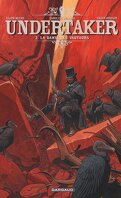 Undertaker, Tome 2 : La Danse des vautours