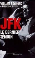 JFK, le dernier témoin
