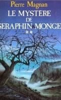 Le Mystère de Séraphin Monge