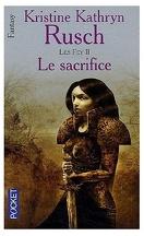 Les Fey, Tome 2 : Le sacrifice