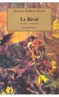 Les Fey, Tome 5 : Le Rival