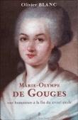 Marie-Olympe de Gouges, une humaniste à la fin du XVIIIe siècle