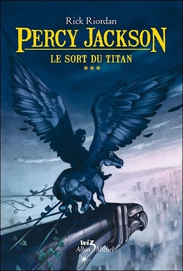 Couverture du livre : Percy Jackson, Tome 3 : Le Sort du titan