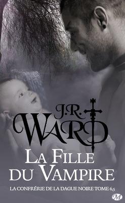 Couverture de La Confrérie de la dague noire, Tome 6.5 : La Fille du vampire
