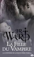 La Confrérie de la dague noire, Tome 6.5 : La Fille du vampire