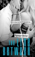 The Line Between, tome 1