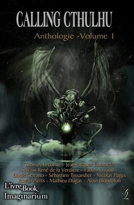 Couverture du livre : Calling Cthulhu - Anthologie vol. 1