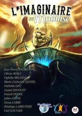 Couverture du livre : L'imaginaire se mobilise, Volume 1