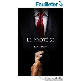 Couverture du livre : Le Protégé: un fantasme érotique gay