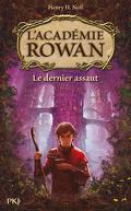 L'académie Rowan tome 2 : le dernier assaut
