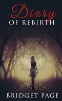 Diary of Rebirth, Tome 1 : Apprivoiser