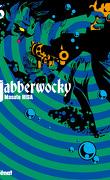 Jabberwocky, tome 6