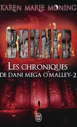 Les Chroniques de Dani Mega O'Malley, Tome 2 : Burned