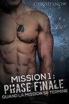 couverture Quand la mission se termine, Tome 1 : Phase finale