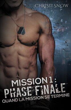 Couverture de Quand la mission se termine, Tome 1 : Phase finale