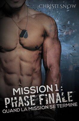 Couverture du livre : Quand la mission se termine, Tome 1 : Phase finale