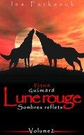 Lune rouge, Episode 2: Sombres reflets