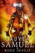 Manchester Ménage Collection, Tome 1 : Sauver Samuel