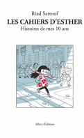 Les Cahiers d'Esther, Tome 1 : Histoires de mes 10 ans