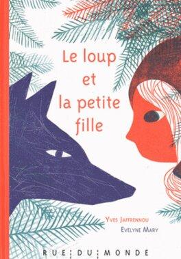 Couverture du livre : Le loup et la petite fille