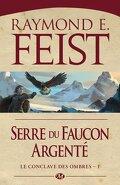 Le Conclave des Ombres, tome 1 : Serre du Faucon argenté