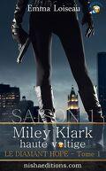 Miley Klark  Saison 1 Tome 1