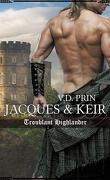 Amoureux d'un highlander, Tome 1 : Jacques & Keir : Troublant highlander