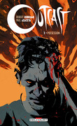 Outcast, Tome 1 : Possession