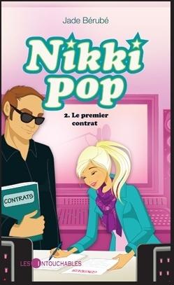 Couverture du livre : Nikki pop, tome 2 : Le premier contrat