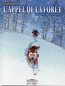 Couverture du livre : L'Appel de la forêt (BD)
