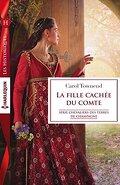 Chevaliers des terres de Champagne, Tome 2 : La fille cachée du comte