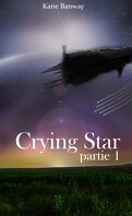 Crying Star, partie 1