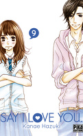 Say I Love You, tome 9