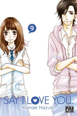 Couverture du livre : Say I Love You, tome 9