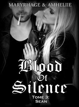 Couverture du livre : Blood Of Silence, Tome 3 : Sean
