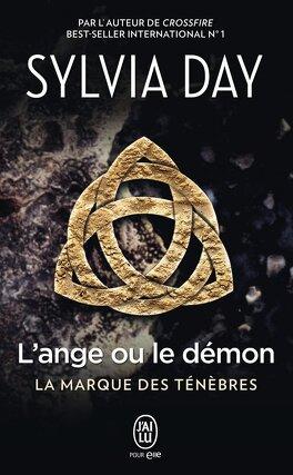 Couverture du livre : La marque des ténèbres, Tome 1 : L'ange ou le démon