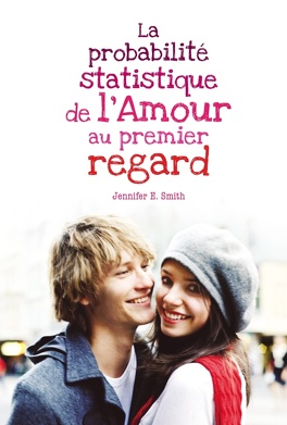Couverture du livre : La Probabilité statistique de l'amour au premier regard