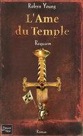 L'Âme du Temple, Tome 3 : Requiem