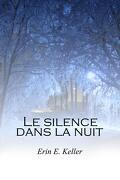 Le silence dans la nuit