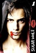 Sugar Wolf, Tome 1