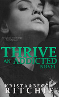 Addicted, Tome 2.5 : Thrive