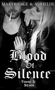 Blood Of Silence, Tome 3 : Sean