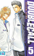 Double Call, Tome 5