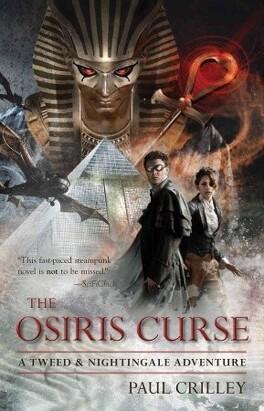 Couverture du livre : Tweed & Nightingale Adventures, Tome 2 : The Osiris Curse