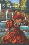 Les Bosquets de Versailles, Tome 3 : Les Os des trois fontaines