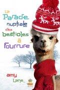 Les tricots de l'amour, Tome 1 : La parade nuptiale des bestioles à fourrure