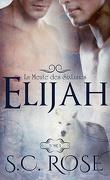 La Meute des SixLunes, Tome 1 : Elijah