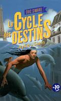 Le Cycle des Destins, tome 1 : Aylin et Siam