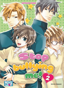 Couverture du livre : Stop Bullying Me! Tome 2